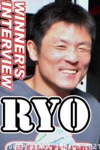 RYO 勝利者インタビュー【DEEP OSAKA IMPACT 2021】