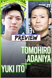 2021/6/20 Deep 安谷屋智弘選手対伊藤裕樹選手 プレビュー