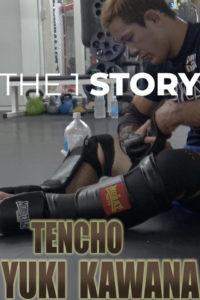 【密着】THE 1 STORY〜川名 TENCHO 雄生〜第13代修斗世界ライト級王者