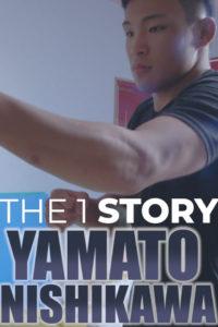 【密着】THE 1 STORY〜西川 大和〜修斗世界ライト級チャンピオンシップ
